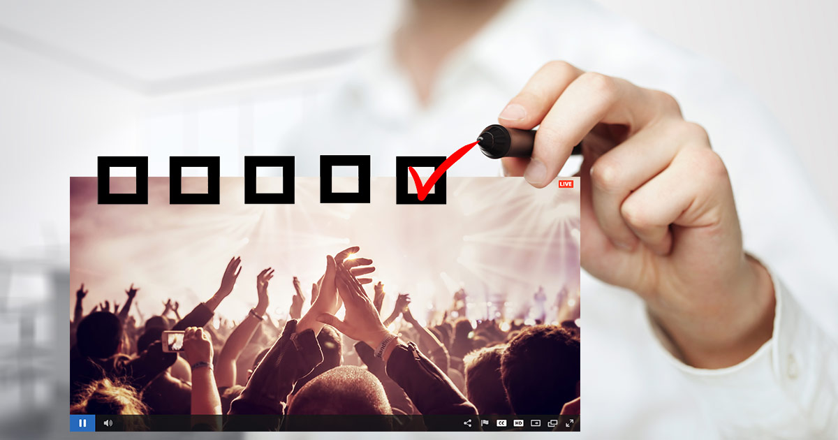 High Quality Live Streaming Checklist of Essentials