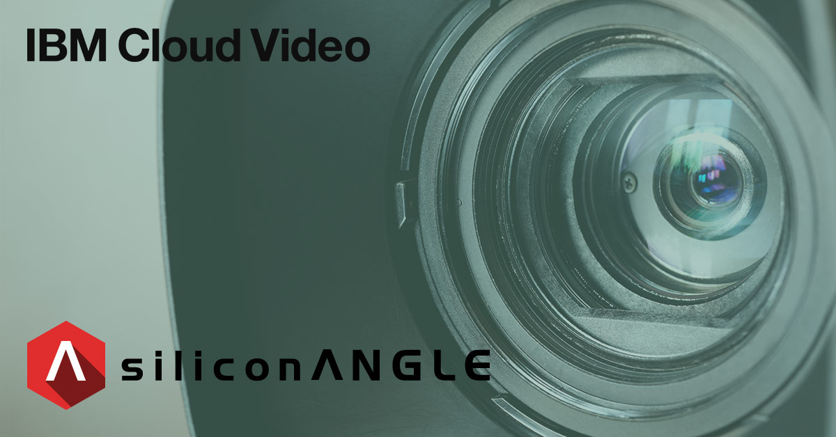 SiliconANGLE Video Case Study