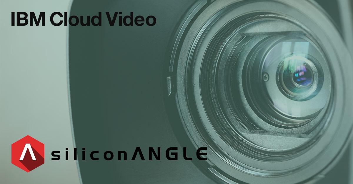 SiliconANGLE Video Case Study