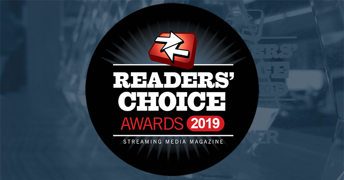 Streaming Media Readers' Choice Awards 2019