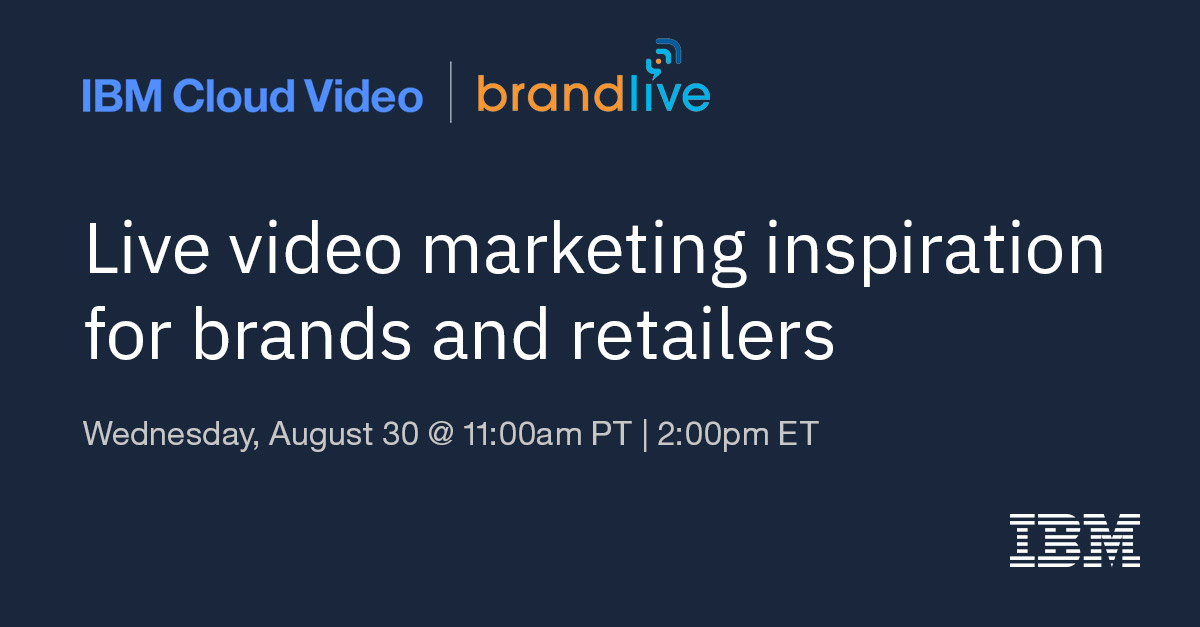Live Video Inspiration for Brands and Retailers