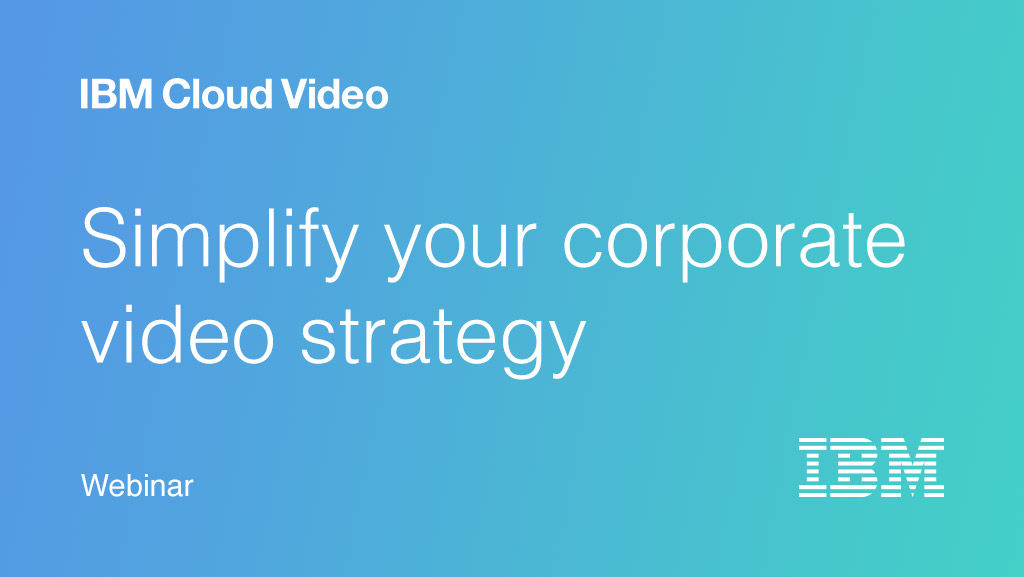 Simplify your Corporate Video Strategy