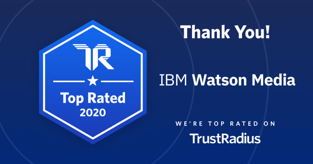 IBM Watson Media Earns a 2020 Top Rated Award From TrustRadius